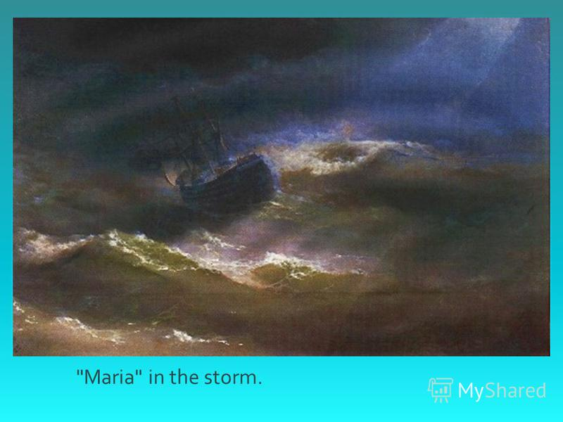 Maria in the storm.