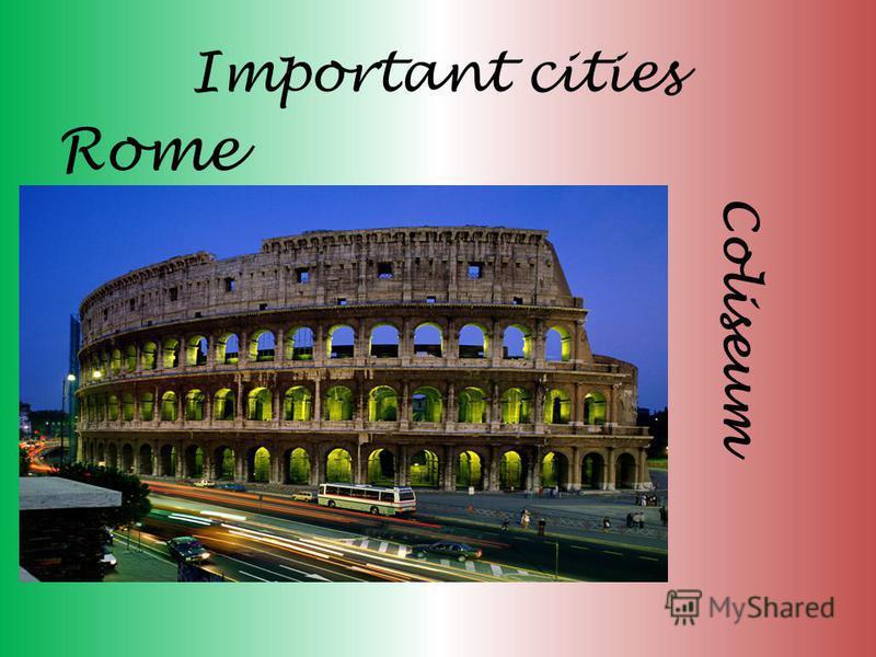Important cities Rome Coliseum