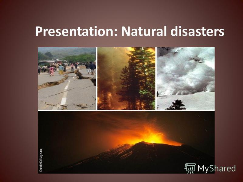 Presentation: Natural disasters