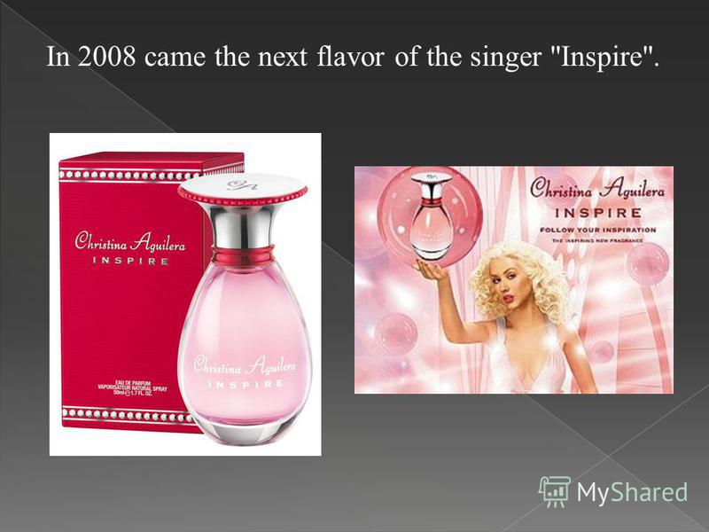 In 2008 came the next flavor of the singer Inspire.