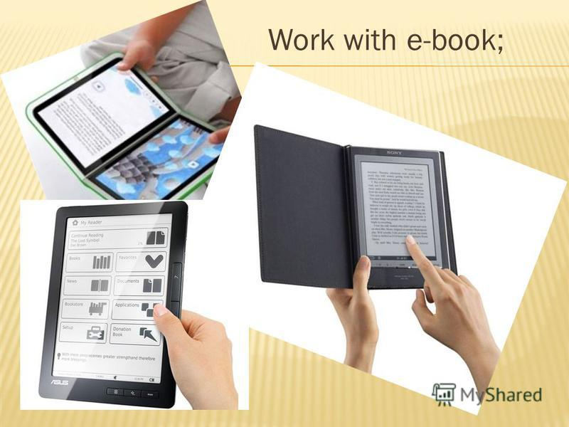 Work with e-book;