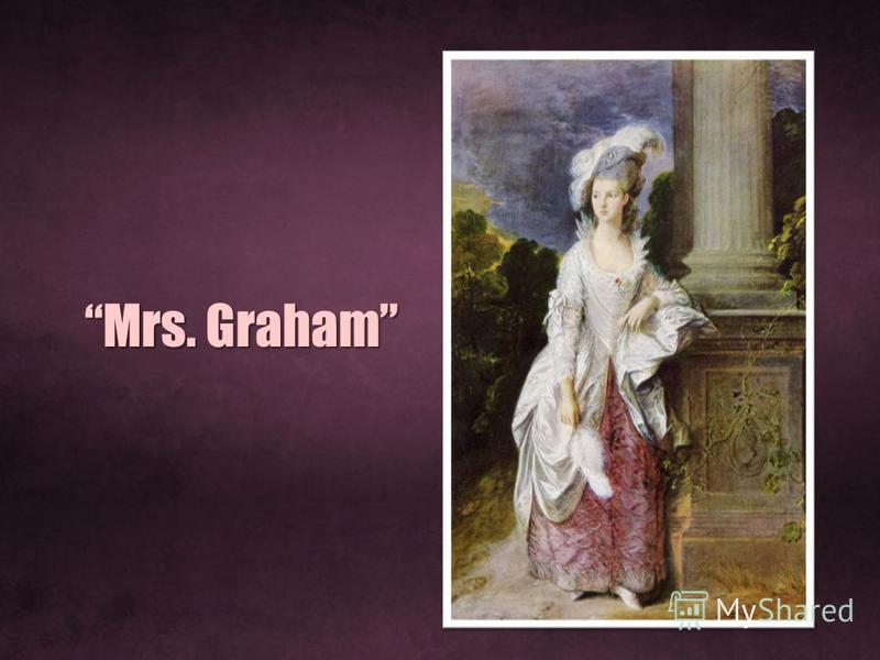 Mrs. GrahamMrs. Graham