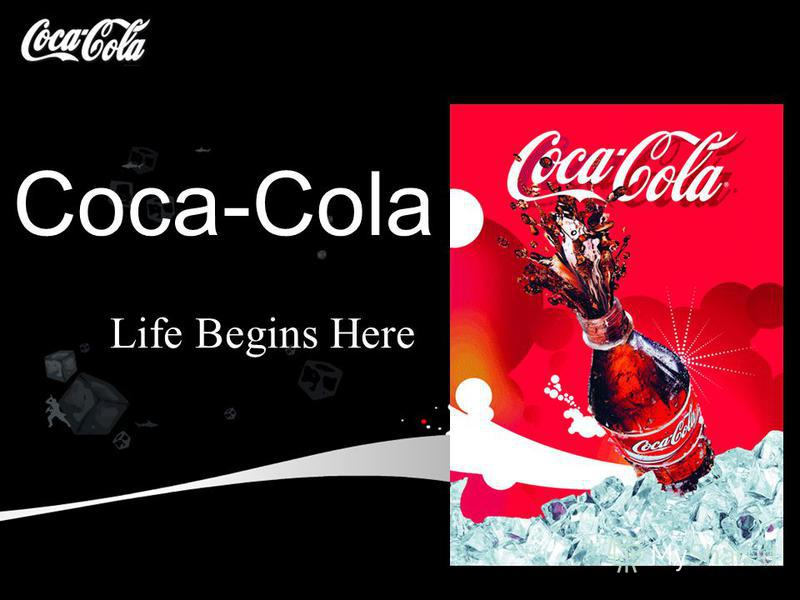 Life Begins Here Coca-Cola