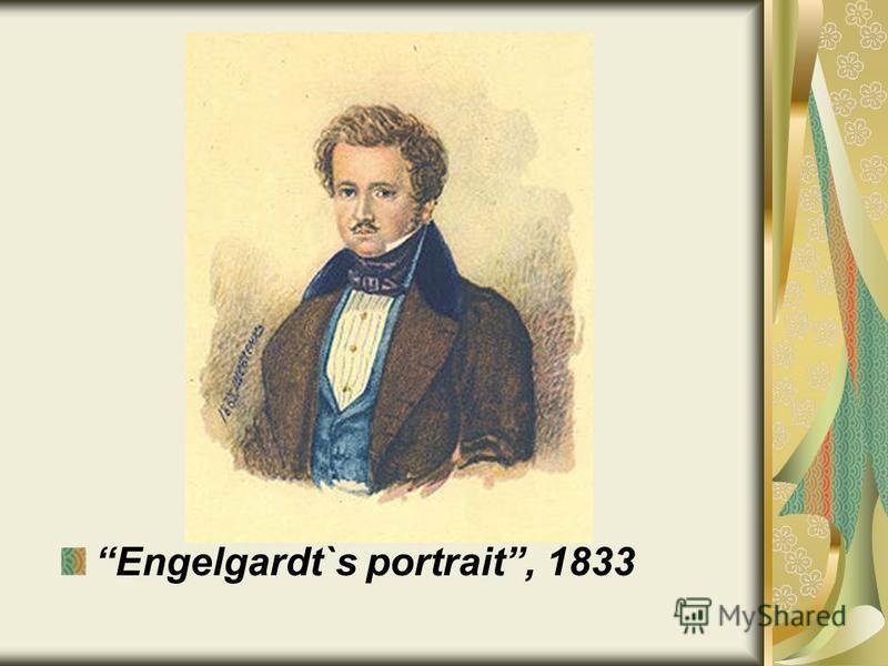 Engelgardt`s portrait, 1833