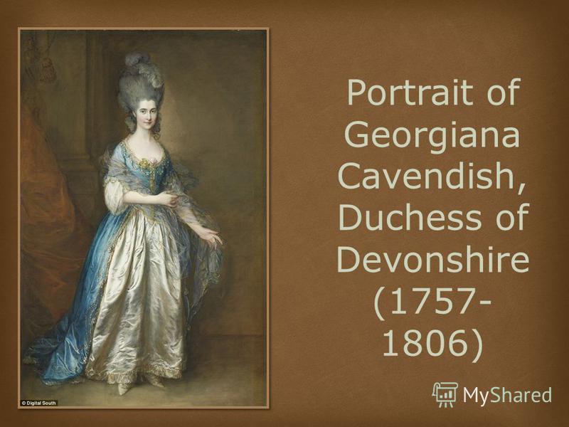 Portrait of Georgiana Cavendish, Duchess of Devonshire (1757- 1806)