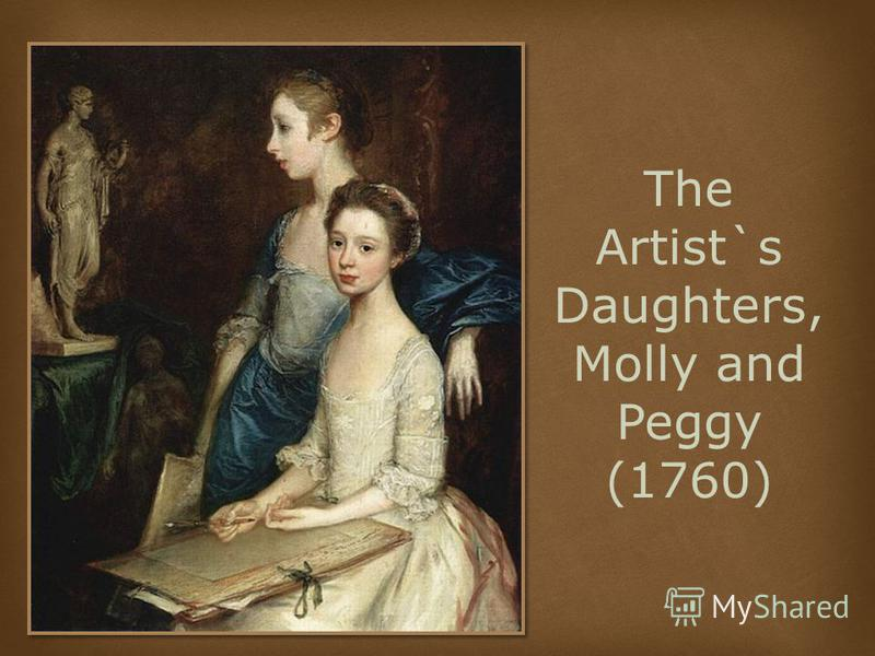 The Artist`s Daughters, Molly and Peggy (1760)
