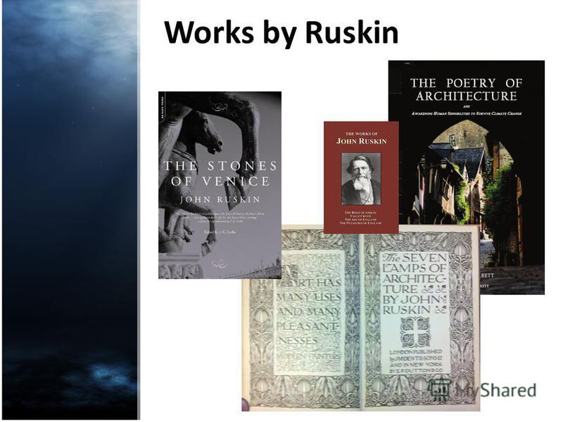 Works by Ruskin
