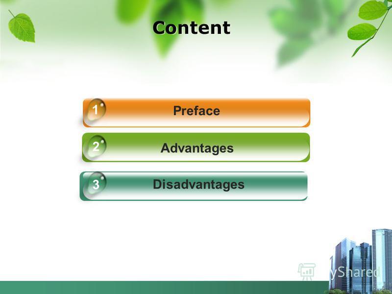 Content Preface Advantages Disadvantages 1 2 3