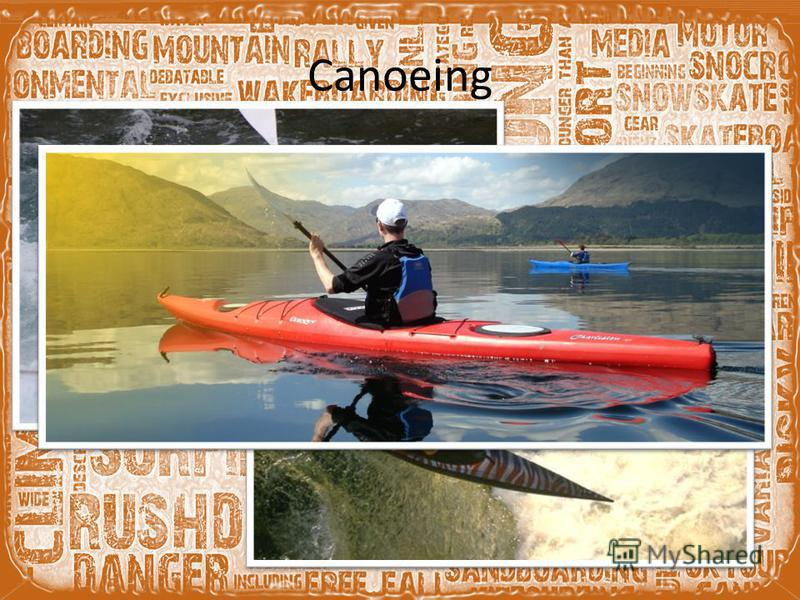 Canoeing Canoeing: extreme canoeing (a.k.a whitewater canoeing or whitewater racing). These extreme guys race specialised canoes and kayaks down a dangerous whitewater rivers. There is also such a class like Extreme Canoe racing, that includes much m