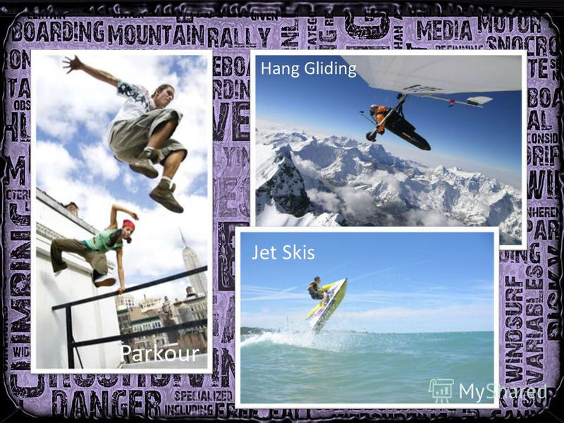 Parkour Hang Gliding Jet Skis