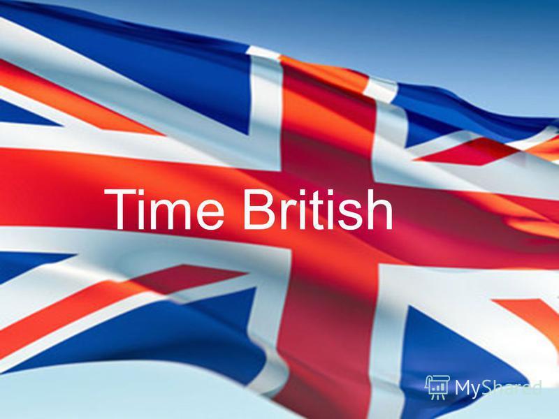 Time British