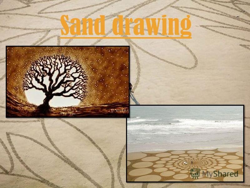 Sand drawing