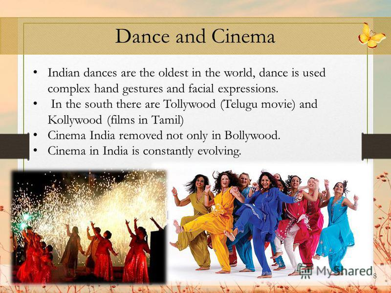 7 Music The basis of Indian music – Sangeet.This combination of three art forms: vocal music, instrumental and dance.