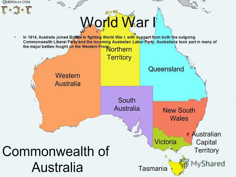 World War I In 1914, Australia joined Britain in fighting World War I, with support from both the outgoing Commonwealth Liberal Party and the incoming Australian Labor Party. Australians took part in many of the major battles fought on the Western Fr