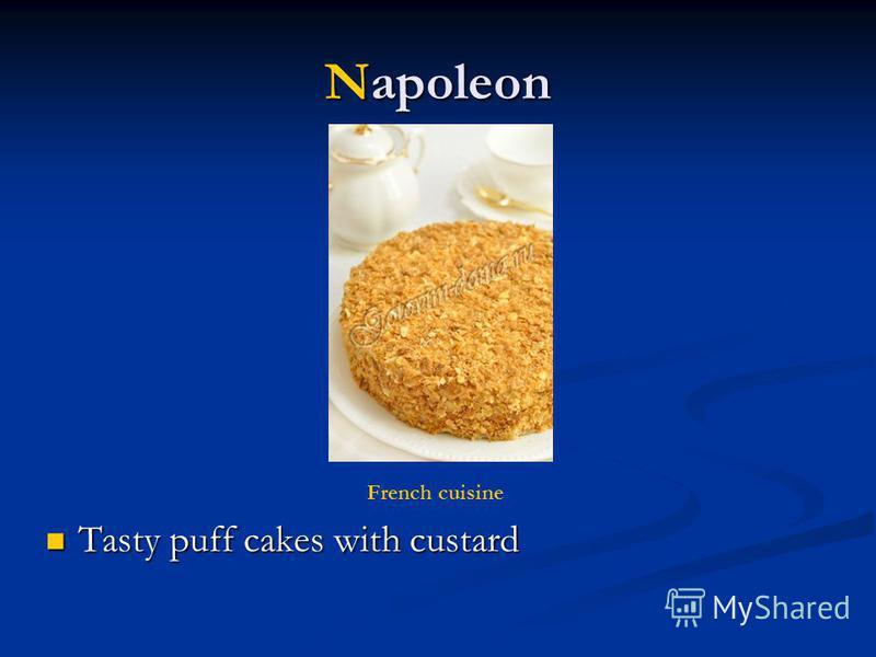 Napoleon Tasty puff cakes with custard Tasty puff cakes with custard French cuisine