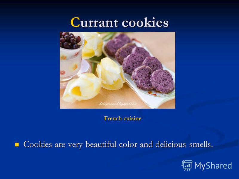 Currant cookies Cookies are very beautiful color and delicious smells. Cookies are very beautiful color and delicious smells. French cuisine
