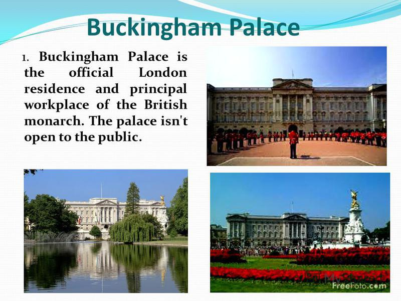 1 Buckingham Palace Is The Official
