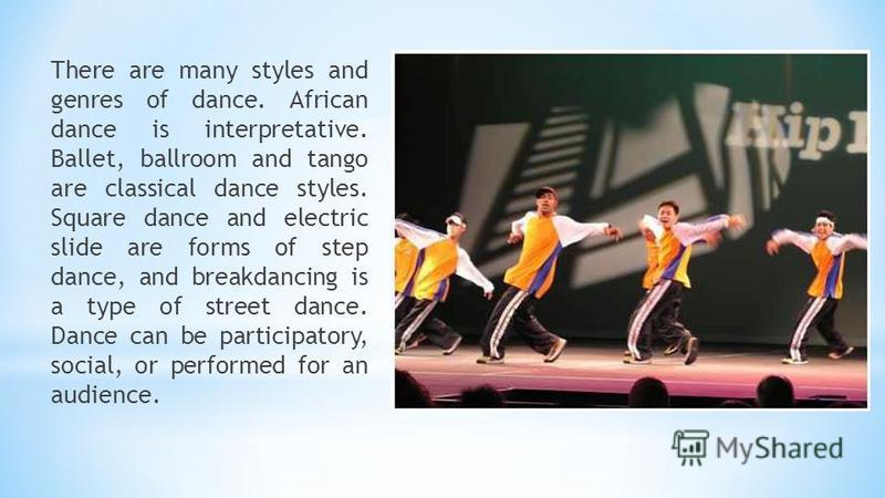 Dance may also be regarded as a form of nonverbal communication between humans or other animals, as in bee dances and behavior patterns such as a mating dances.