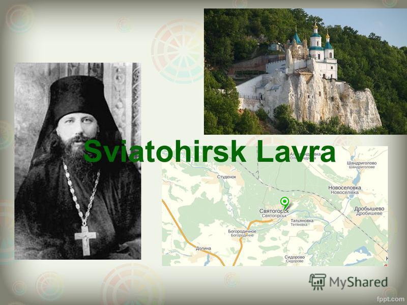 Sviatohirsk Lavra