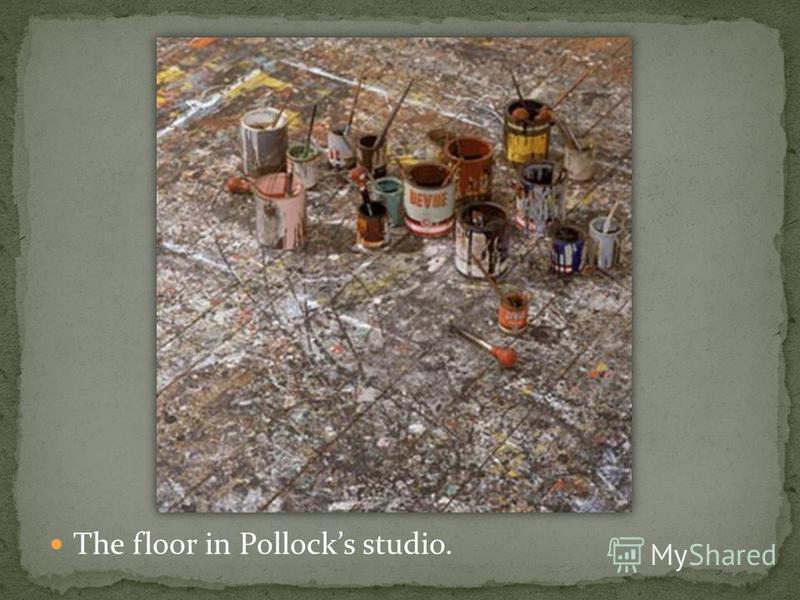 The floor in Pollocks studio.