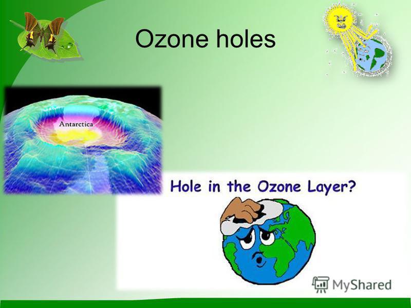 Ozone holes