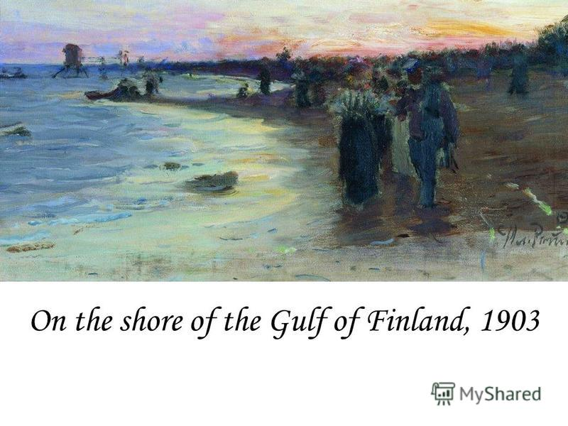 On the shore of the Gulf of Finland, 1903