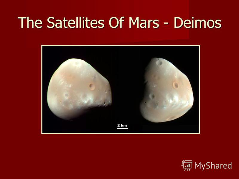 The Satellites Of Mars - Deimos