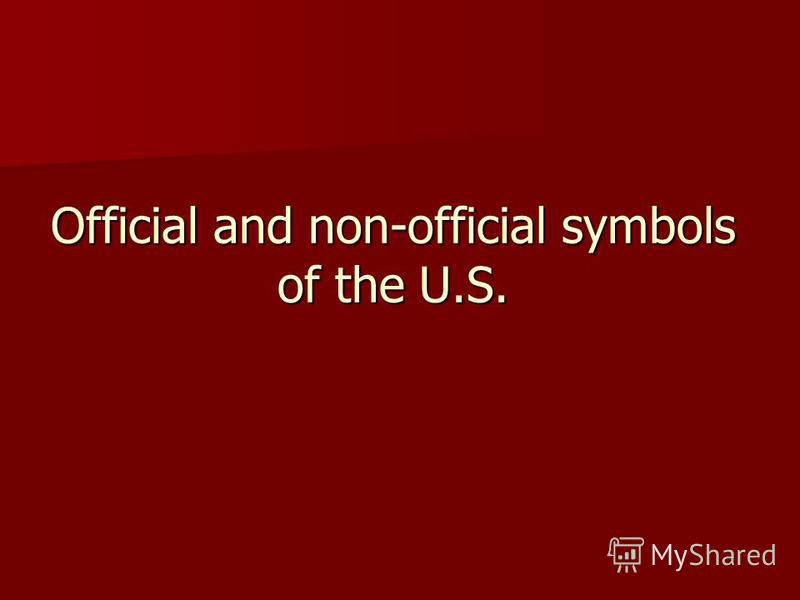 Official and non-official symbols of the U.S.