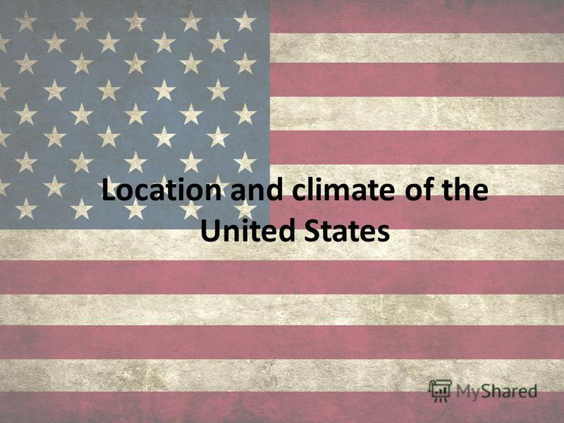 Location and climate of the United States