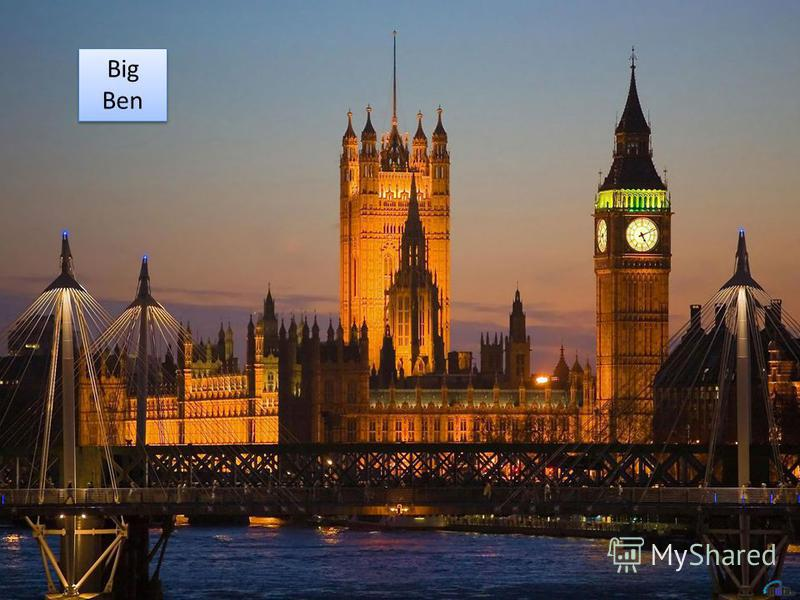 This big palace is the most famous building in the world – the British Parliament. The building is 280 metres long. There are more than 1000 rooms. This big palace is the most famous building in the world – the British Parliament. The building is 280