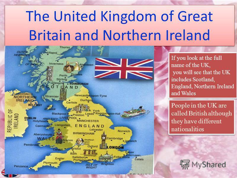 The UK is situated on the British Isles, north-west of the European continent between the Atlantic Ocean and the North sea. Where is the UK? The official name of the UK is the