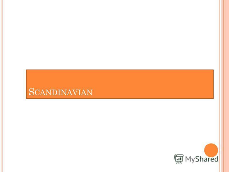 S CANDINAVIAN