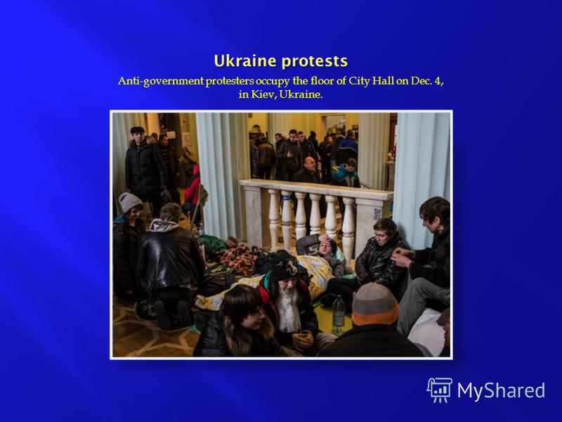 Anti-government protesters occupy the floor of City Hall on Dec. 4, in Kiev, Ukraine.