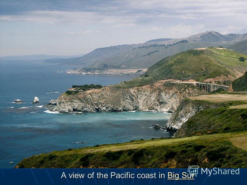 A view of the Pacific coast in Big Sur Big SurBig Sur