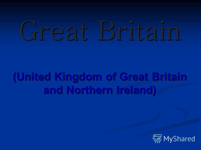 Great Britain (United Kingdom of Great Britain and Northern Ireland)