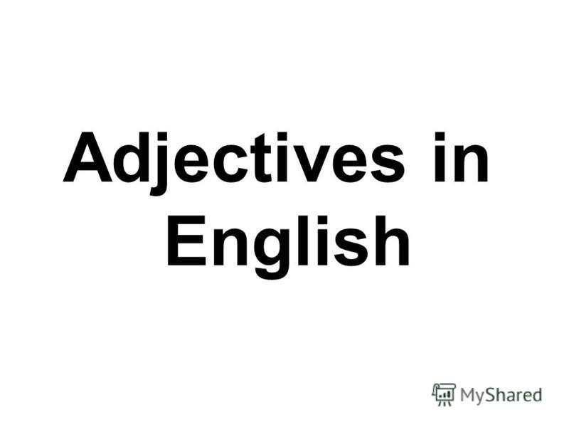 Adjectives in English