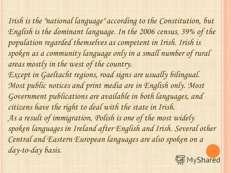 Irish is the