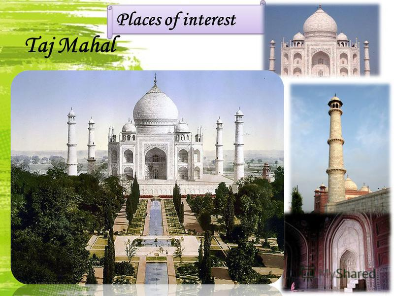 Taj Mahal Places of interest