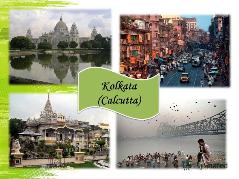 b Kolkata (Calcutta)