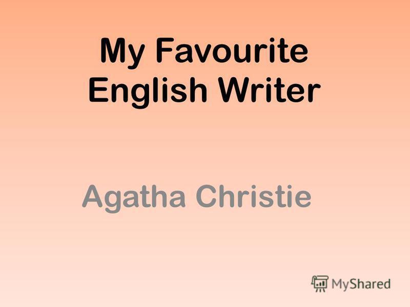 My Favourite English Writer Agatha Christie