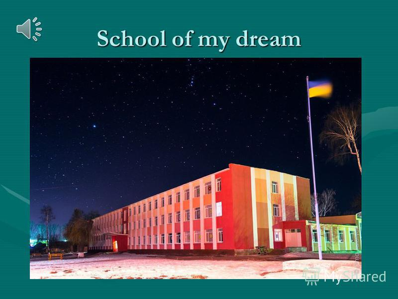 School of my dream