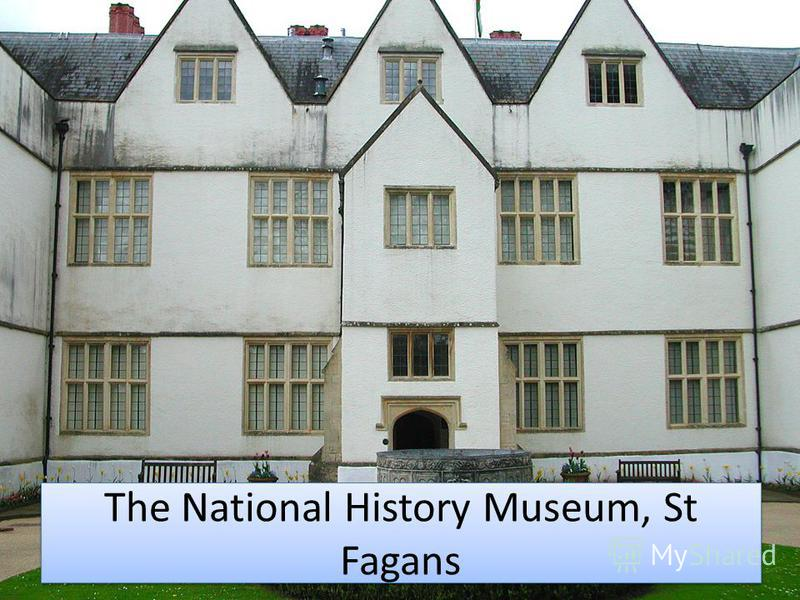 The National History Museum, St Fagans