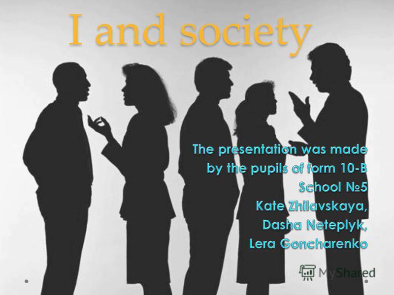 I and society