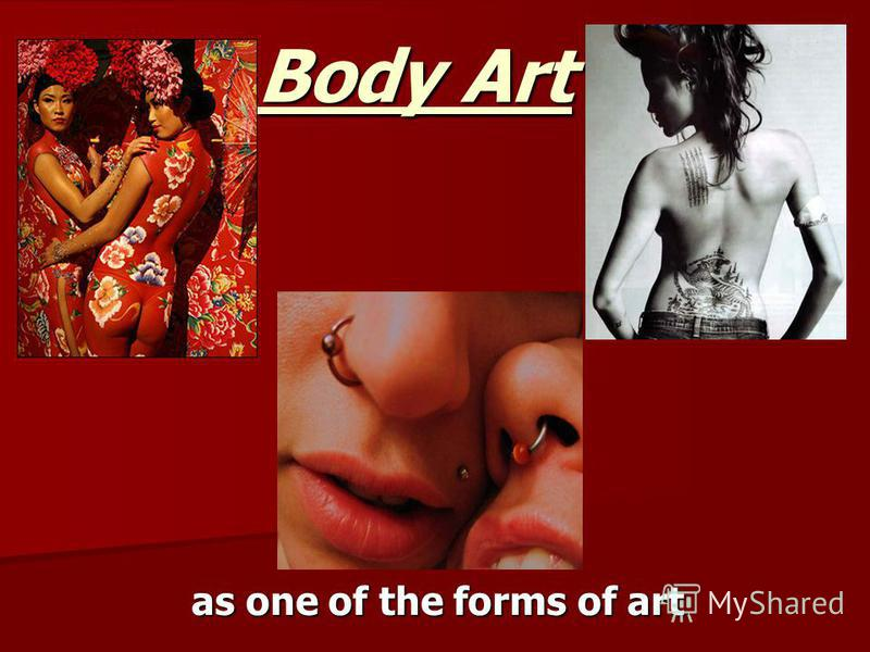 Body Art as one of the forms of art