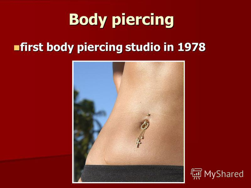 Body piercing first body piercing studio in 1978