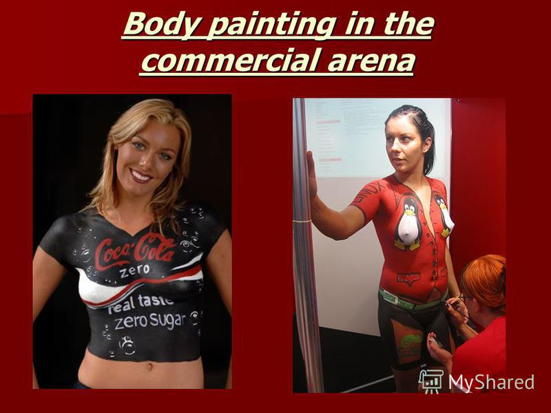 Body painting in the commercial arena