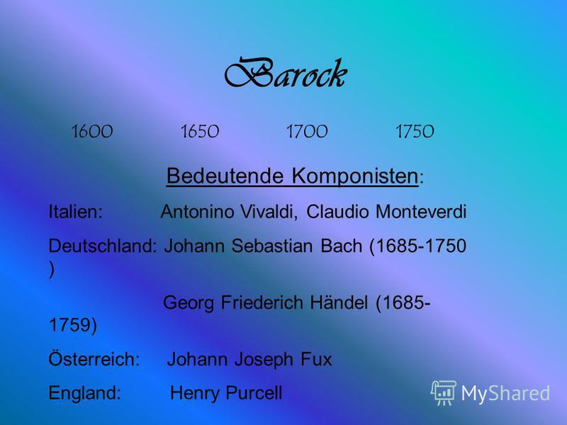 Lebenslauf Name: Johann Sebastian Bach Lebenslauf:Geb.1685 Berufe: Geiger, Organist, Orchesterleiter, Musikalischer Leiter der Thomasschule Leipzig und Kirchenmusiker. Familie: Zweimal verheiratet, 20 Kinder.