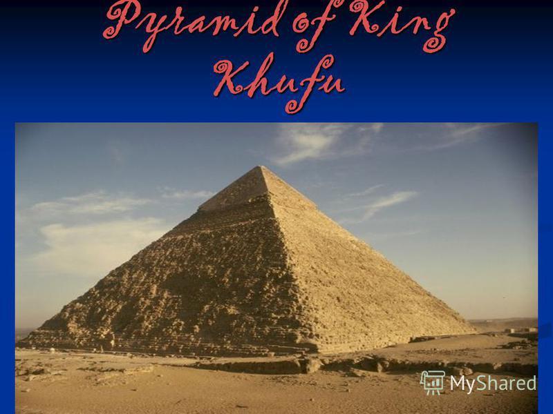 Pyramid of King Khufu