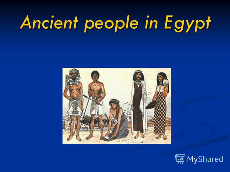 Ancient people in Egypt