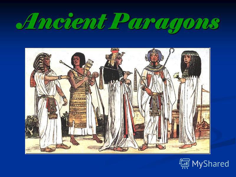 Ancient Paragons
